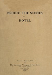 Behind the Scenes in a Hotel