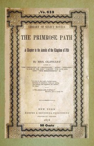 The Primrose Path: A Chapter in the Annals of the Kingdom of Fife