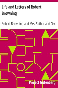 Cover of Life and Letters of Robert Browning