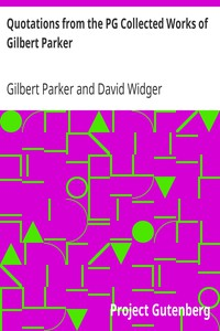 Cover of Quotations from the PG Collected Works of Gilbert Parker