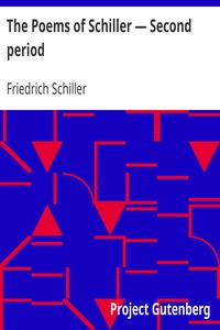 The Poems of Schiller — Second period