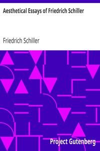 Cover of Aesthetical Essays of Friedrich Schiller