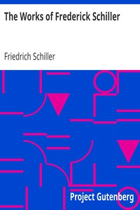 Cover of The Works of Frederick Schiller