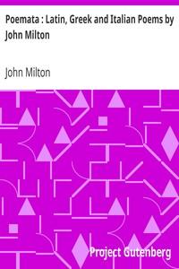 Cover of Poemata : Latin, Greek and Italian Poems by John Milton