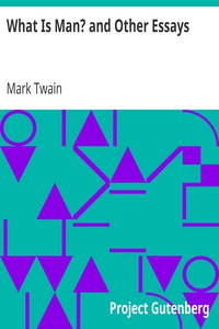 Cover of What Is Man? and Other Essays