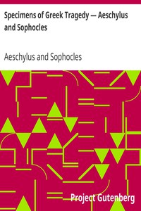 Cover of Specimens of Greek Tragedy — Aeschylus and Sophocles