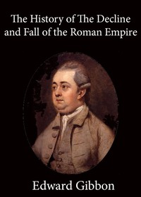 Cover of History of the Decline and Fall of the Roman Empire — Volume 1