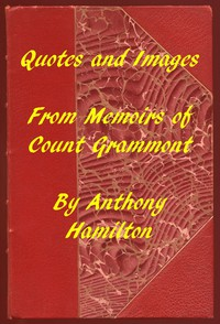 Cover of Quotes and Images From Memoirs of Count Grammont