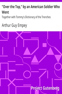 """Cover of """"Over the Top,"""" by an American Soldier Who Went Together with Tommy's Dictionary of the Trenches"""