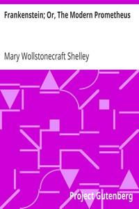 Cover of Frankenstein; Or, The Modern Prometheus