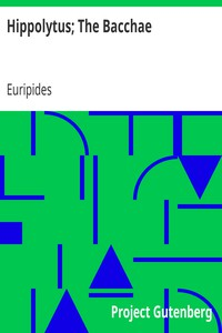 Cover of Hippolytus; The Bacchae