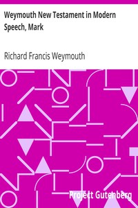 Cover of Weymouth New Testament in Modern Speech, Mark