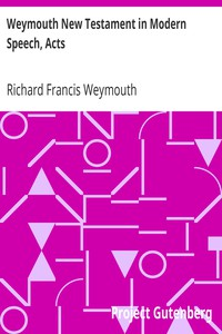 Cover of Weymouth New Testament in Modern Speech, Acts