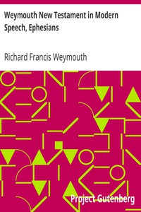 Cover of Weymouth New Testament in Modern Speech, Ephesians