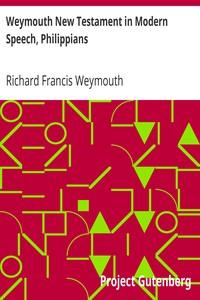 Cover of Weymouth New Testament in Modern Speech, Philippians