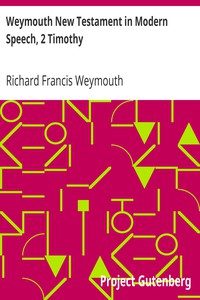 Cover of Weymouth New Testament in Modern Speech, 2 Timothy