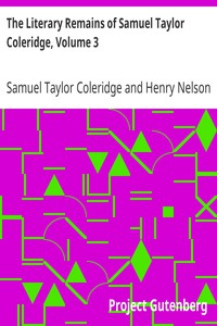 Cover of The Literary Remains of Samuel Taylor Coleridge, Volume 3