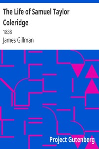 The Life of Samuel Taylor Coleridge1838