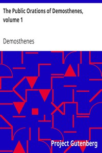 Cover of The Public Orations of Demosthenes, volume 1