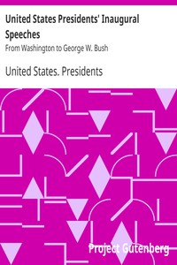 Cover of United States Presidents' Inaugural Speeches: From Washington to George W. Bush