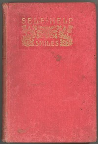 Cover of Self Help; with Illustrations of Conduct and Perseverance