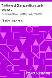 Cover of The Works of Charles and Mary Lamb — Volume 5 The Letters of Charles and Mary Lamb, 1796-1820