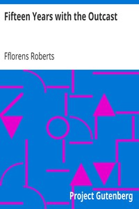Cover of Fifteen Years with the Outcast