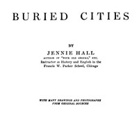 Cover of Buried Cities: Pompeii, Olympia, Mycenae (Complete)