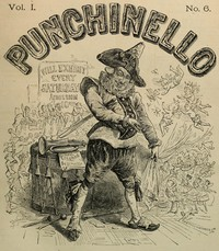 Cover of Punchinello, Volume 1, No. 06, May 7, 1870