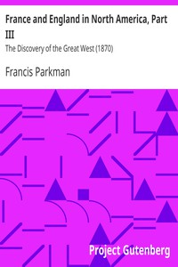Cover of France and England in North America, Part III: The Discovery of the Great West (1870)