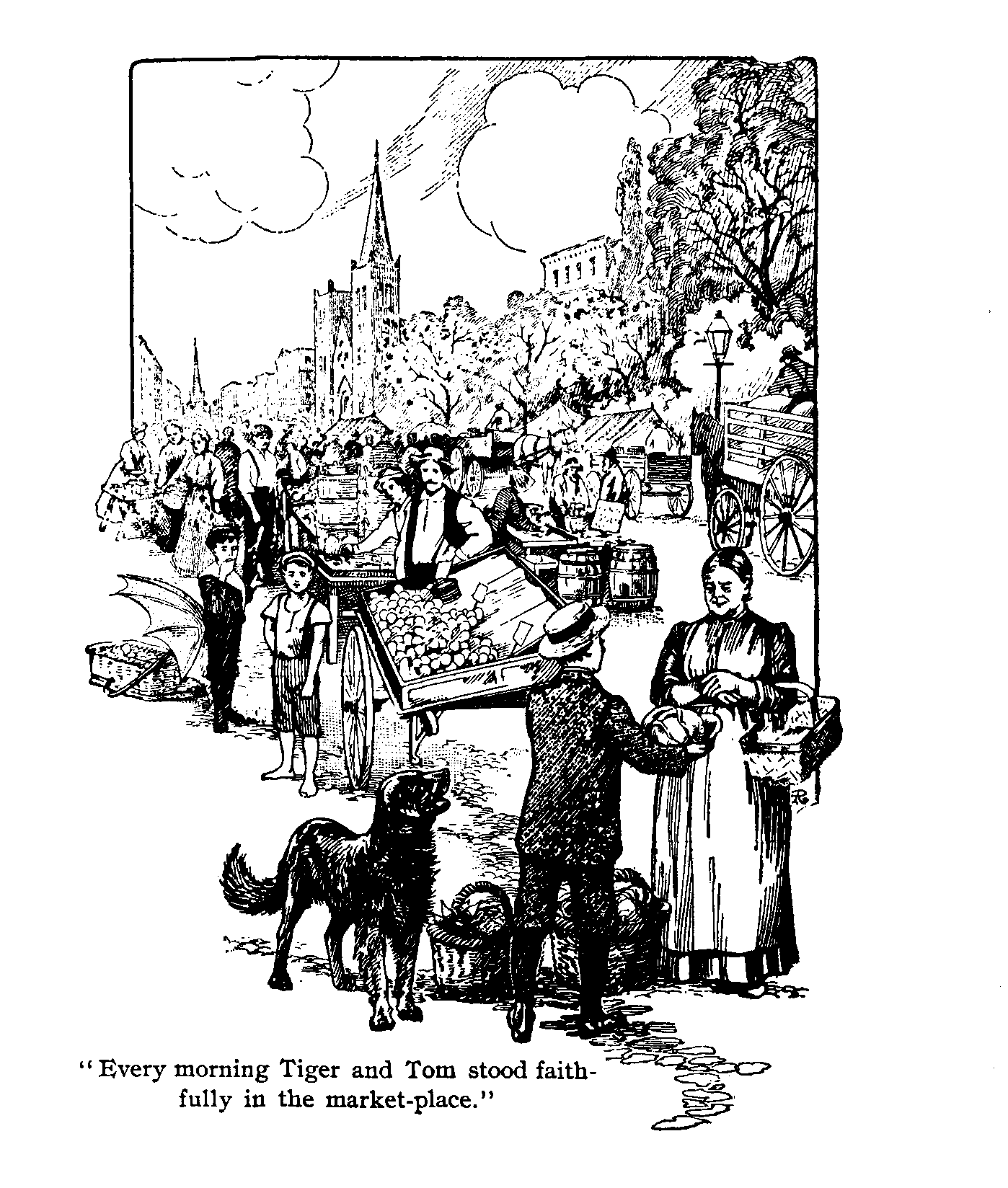 [Illustration: Every morning Tiger and Tom stood faithfully in the  market-place.