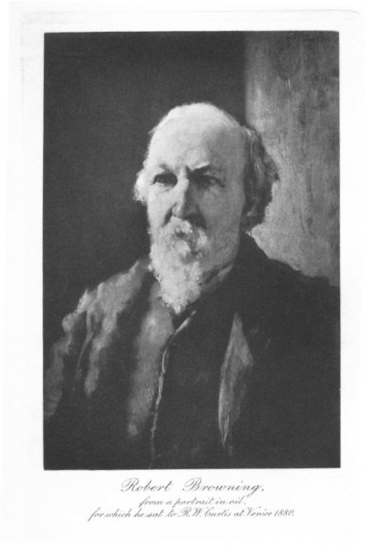 The project gutenberg ebook of robert browning by edward dowden robert browning from a portrait in oil for which he sat to rw curtis fandeluxe PDF