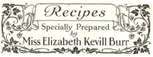Recipes Specially Prepared by Miss Elizabeth Kevill Burr