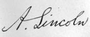Signature: A. Lincoln