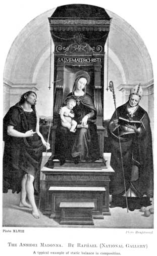 Plate XLVIII. THE ANSIDEI MADONNA. BY RAPHAEL (NATIONAL GALLERY) A typical example of static balance in composition. Photo Hanfstaengl