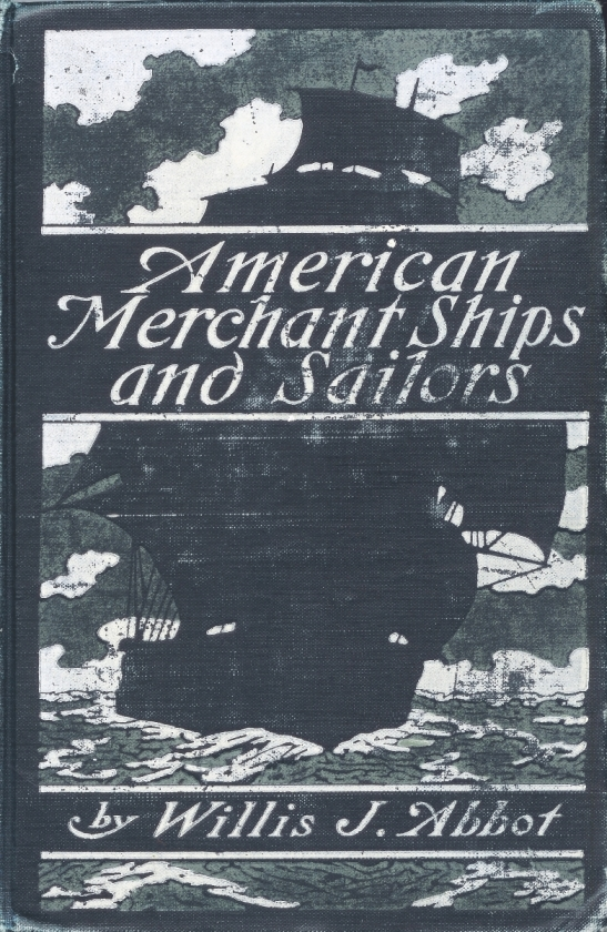 The project gutenberg ebook of american merchant ships and sailors cover fandeluxe Images