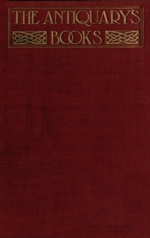 The Project Gutenberg Ebook Of Old English Libraries By Ernest A