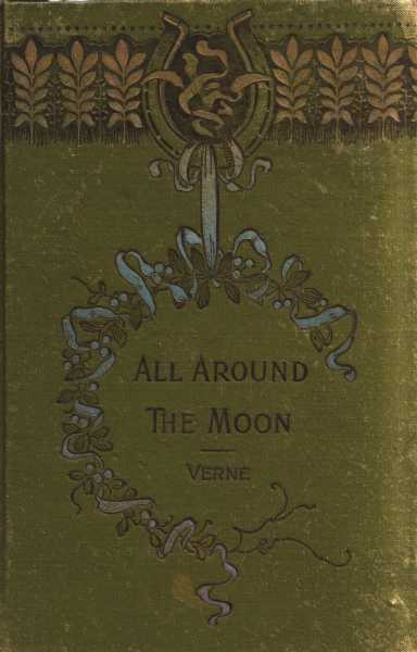 The project gutenberg ebook of all around the moon by jules verne cover fandeluxe Images