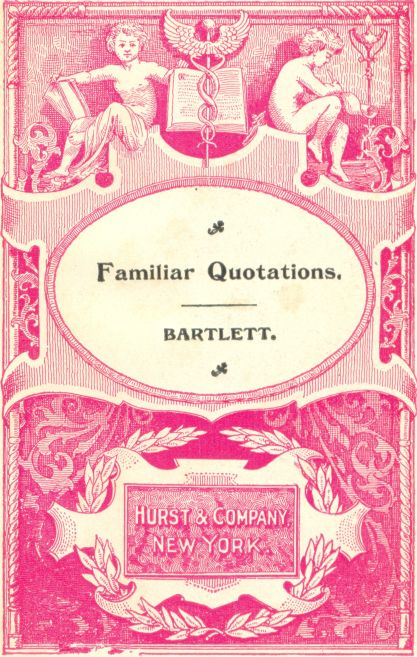 The Project Gutenberg eBook of Familiar Quotations piled