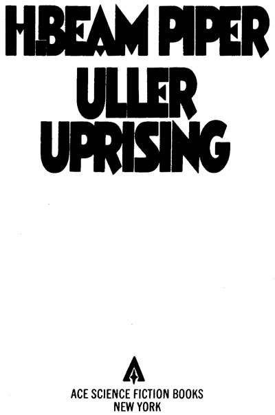 The project gutenberg ebook of uller uprising by henry beam piper front page fandeluxe Images
