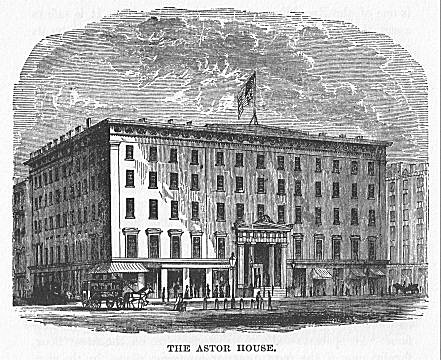 THE ASTOR HOUSE.