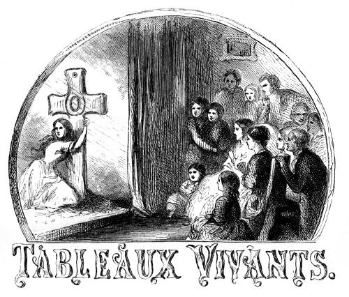 'Tableaux Vivants.' from the web at 'http://www.gutenberg.org/files/19724/19724-h/images/image02.jpg'