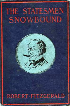 The Project Gutenberg Ebook Of The Statesmen Snowbound By Robert