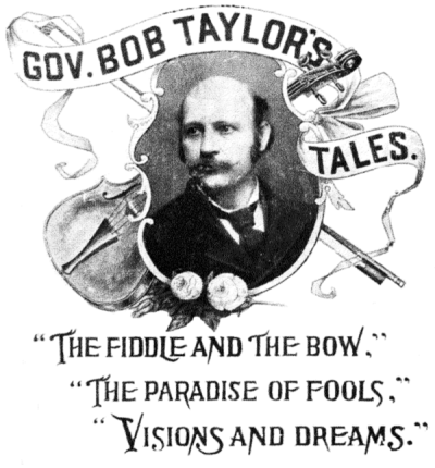 The Project Gutenberg Ebook Of Gov Bob Taylors Tales By Taylor