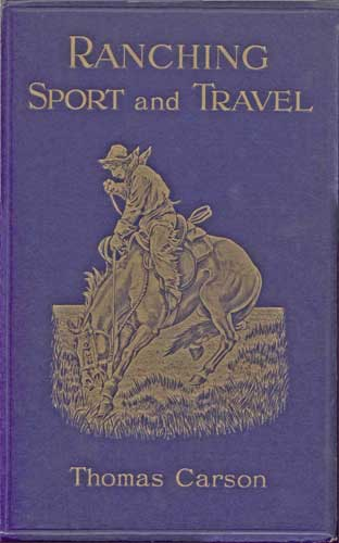 The project gutenberg ebook of ranching sport and travel by thomas cover fandeluxe Images