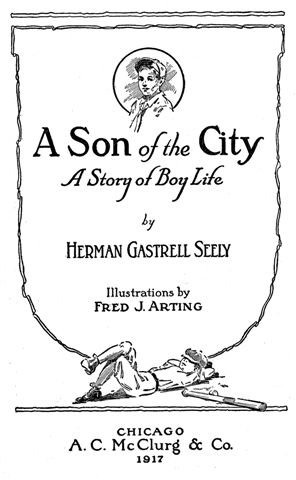 The project gutenberg ebook of a son of the city by herman gastrell a son of the city fandeluxe Choice Image