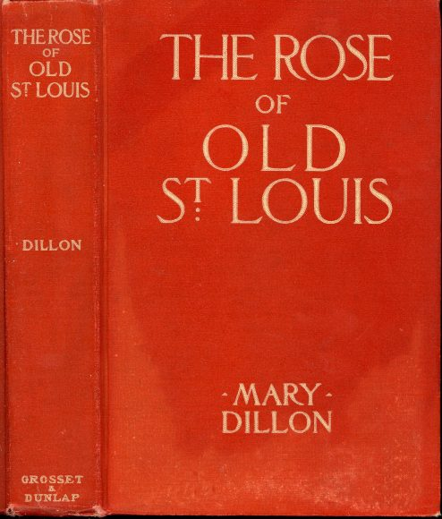 c3d1119c383 The Project Gutenberg eBook of The Rose of Old St. Louis