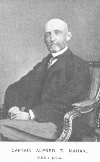 Captain Alfred T. Mahan, U.S.N.; D.C.L.