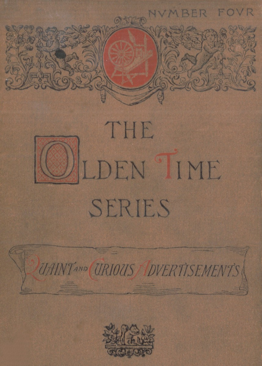 The project gutenberg ebook of the olden time series quaint and character set encoding iso 8859 1 start of this project gutenberg ebook quaint and curious advertisements produced by juliet sutherland fandeluxe Image collections