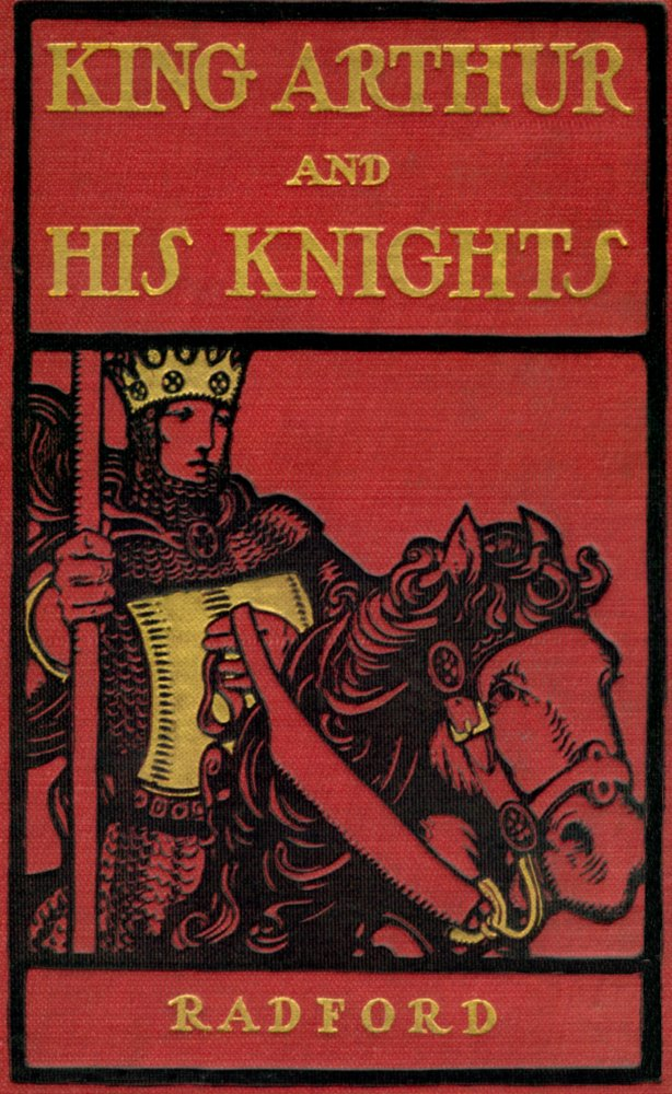 The project gutenberg ebook of king arthur and his knights by author the cover fandeluxe Gallery
